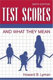 Test scores and what they mean by Howard Burbeck Lyman