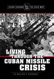 Living Through the Cold War - Living Through the Cuban Missile Crisis (Living Through the Cold War) PDF