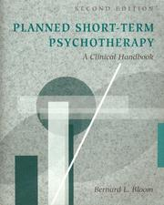 Planned short-term psychotherapy by Bernard L. Bloom
