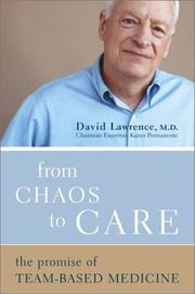 From Chaos to Care by David Lawrence