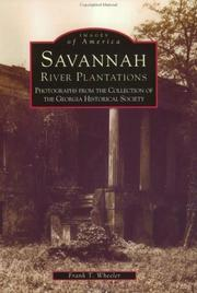 Savannah River plantations by Frank T. Wheeler