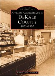 African-American life in DeKalb County, 1823-1970 by Herman Mason