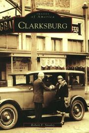 Clarksburg by Robert F. Stealey