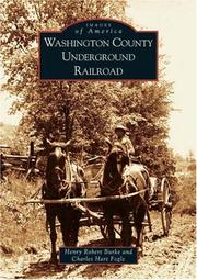 Washington County underground railroad by Henry Robert Burke