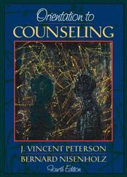 Orientation to counseling by J. Vincent Peterson