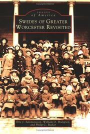 Swedes of greater Worcester revisited by Eric J. Salomonsson