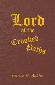 Cover of: Lord of the Crooked Paths (including Master of the Fearful Depths) by Patrick H. Adkins