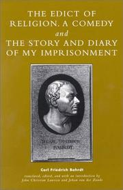 The Edict of Religion, A Comedy, and The Story and Diary of My Imprisonment PDF