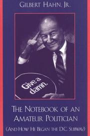 The notebook of an amateur politician by Gilbert Hahn
