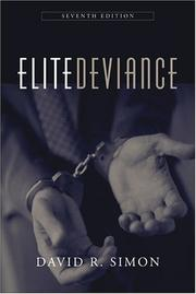 Elite deviance by David R. Simon