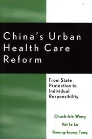 China's urban health care reform by Chack-kie Wong