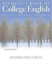 Student&#39;s book of college English by David Skwire