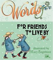 Cover of: Words for Friends to Live By (Boxed Kits) by Mary Engelbreit