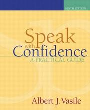 Speak with confidence by Albert J. Vasile