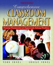 Comprehensive classroom management by Vernon F. Jones