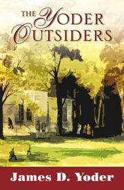 Yoder Outsiders by James D. Yoder