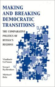 Making and Breaking Democratic Transitions PDF