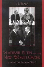 Vladimir Putin and the New World Order by J. L. Black