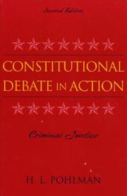 Constitutional debate in action by H. L. Pohlman
