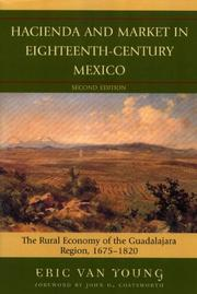Hacienda and market in eighteenth-century Mexico by Eric Van Young
