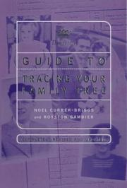 Debrett's Guide to Tracing Your Family Tree by Noel Currer-Briggs, Royston Gambier