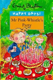 Mr. Pink-Whistle's Party (Happy Days) PDF