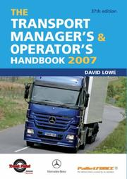 The Transport Manager's and Operator's Handbook by David Lowe
