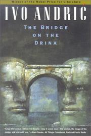The Bridge on the Drina (Na Drini ćuprija) by Ivo Andrić