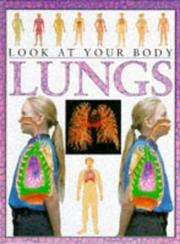 Look at Your Body - Lungs (Look at Your Body) PDF