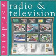 Cover of: Radio and Television (Worldwise)