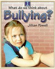What Do We Think About Bullying? (What Do We Think About) PDF
