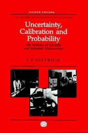 Uncertainty, calibration, and probability by C. F. Dietrich