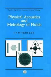 Physical acoustics and metrology of fluids by J. P. M. Trusler