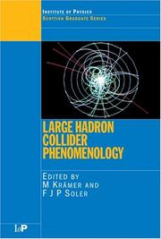 Large hadron collider phenomenology by Scottish Universities Summer School in Physics (57th 2003 St. Andrews, Scotland)