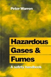 Hazardous gases and fumes by Peter J. Warren