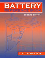 Battery reference book by T. R. Crompton