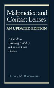 Malpractice and contact lenses by Harvey M. Rosenwasser