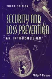 Security and loss prevention by Purpura, Philip P.