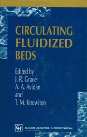Cover of: Circulating fluidized beds by edited by J.R. Grace, A.A. Avidan, T.M. Knowlton.