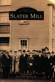 Slater Mill by Sarah Leavitt