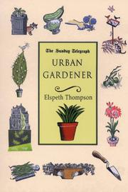 Urban Gardener by Elspeth Thompson