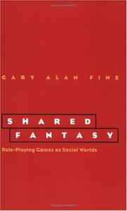 Shared Fantasy by Gary Alan Fine