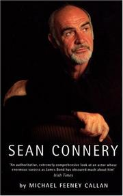 Sean Connery by Michael Feeney Callan