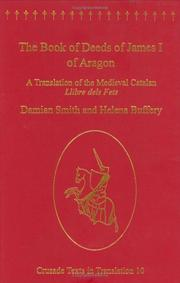 The Book of deeds of James I of Aragon by James I King of Aragon