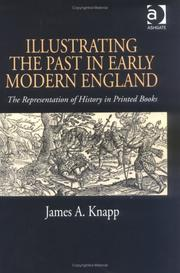 Illustrating the past in early modern England by James A. Knapp