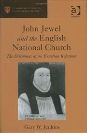 John Jewel and the English National Church by Gary W. Jenkins