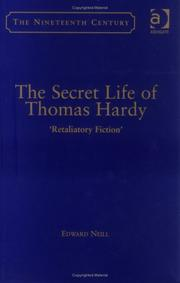 The secret life of Thomas Hardy by Edward Neill