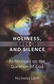 Holiness, Speech and Silence by Nicholas Lash