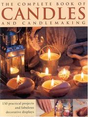 Complete Book of Candles and Candlemaking PDF