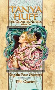 Cover of: The Quarters Novels by Tanya Huff